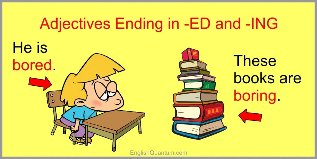 adjectives ending in ED and ING